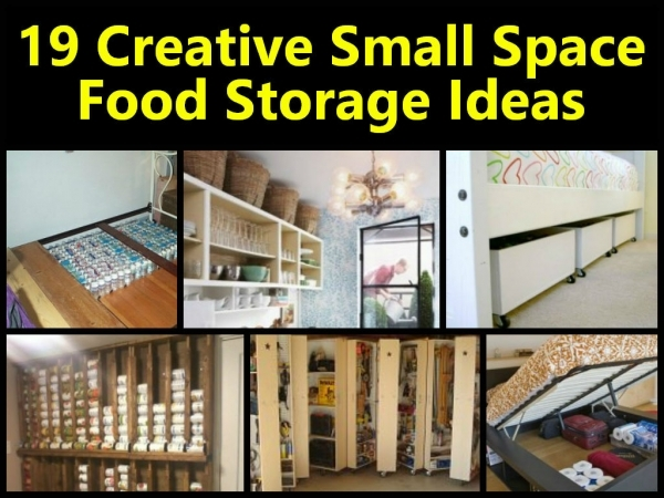 Alluring 19 Creative Small Space Food Storage Ideas Storage Ideas For Small Spaces